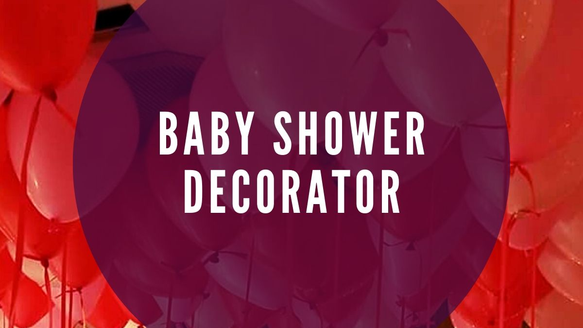 Baby Shower Decorator