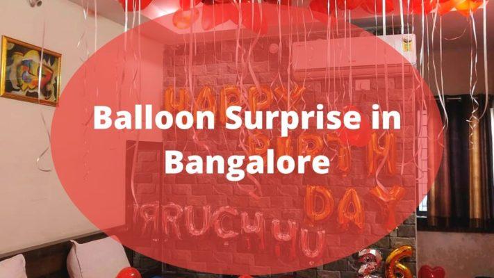 Balloon Surprise in Bangalore