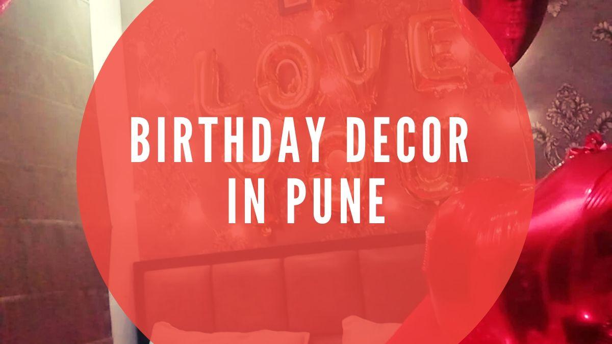 Birthday Decor in Pune
